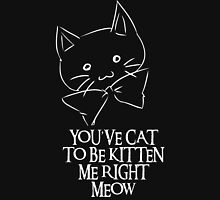 You've Cat To Be Kitten Me Right Meow Women's Fitted V-Neck T-Shirt