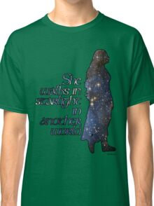 She walks in Starlight... Classic T-Shirt