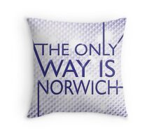 The Only Way is.... Norwich! Throw Pillow