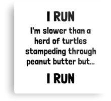 I Run Turtle Peanut Butter Metal Print