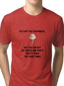 Ice Cream Buy Happiness Tri-blend T-Shirt