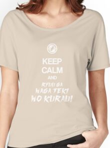 Keep calm and ryuu ga waga teki wo kurau! - Overwatch Women's Relaxed Fit T-Shirt