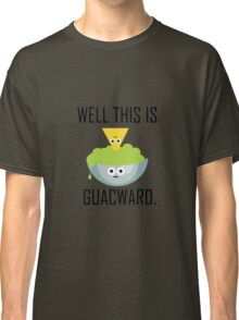 Well This is Guacward Classic T-Shirt