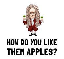 Newton Like Them Apples by AmazingMart