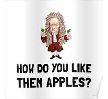 Newton Like Them Apples Poster