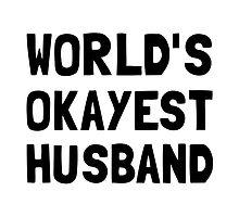 Worlds Okayest Husband by AmazingMart