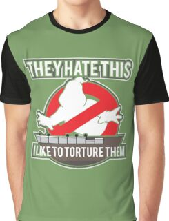 They hate this... Graphic T-Shirt