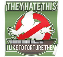 They hate this... Poster