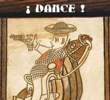 "Carlos Danger says ""dance"" 1 Sticker"