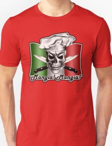 Italian Chef Skull 3: Mangia! Mangia! T-Shirt