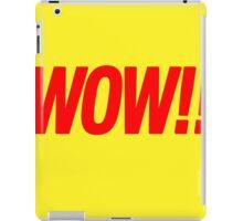 wow!! iPad Case/Skin
