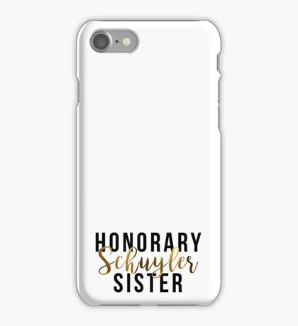 Honorary Schuyler Sister (Gold Foil) iPhone Case/Skin