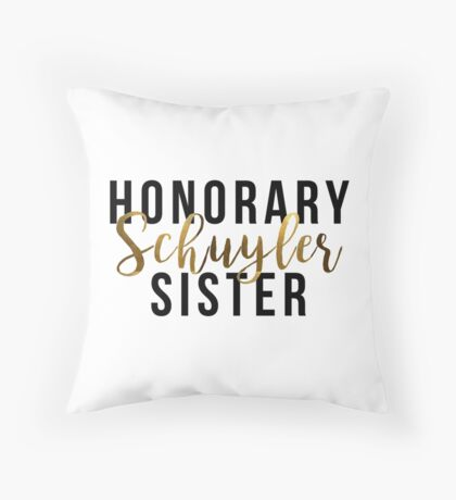 Honorary Schuyler Sister (Gold Foil) Throw Pillow