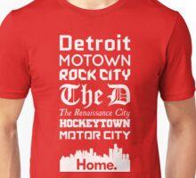 Detroit Is My Home. Unisex T-Shirt