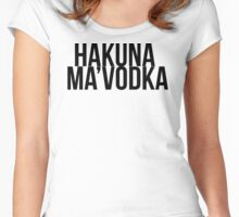 Hakuna Ma'Vodka Women's Fitted Scoop T-Shirt