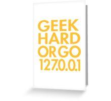 Geek Hard Greeting Card