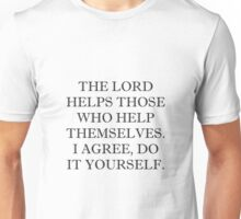 Lord Helps Unisex T-Shirt