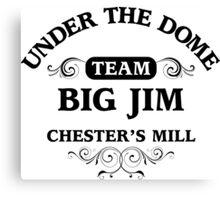 Under The Dome Team Big Jim Canvas Print