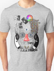 """""""There is no great genius without some touch of madness."""" - Aristotle Unisex T-Shirt"""