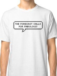 Fabulous! Classic T-Shirt