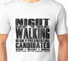 Deadly Presidential Candidates by Jeronimo Rubio 2016 Unisex T-Shirt