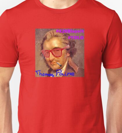 thomas paine Unisex T-Shirt