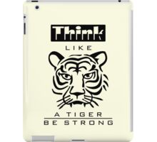 Think like a Tiger iPad Case/Skin