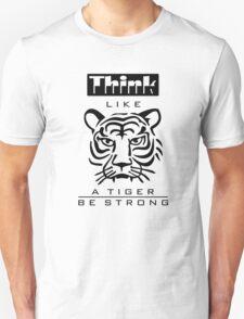 Think like a Tiger T-Shirt