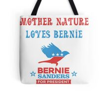 Bernie Sanders - Mother Nature Tote Bag