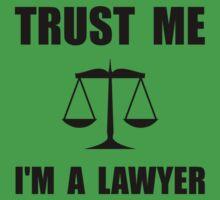 Trust Me Lawyer Kids Tee