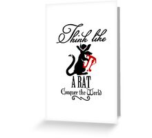 Think like a Rat Greeting Card