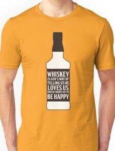 Whiskey Quote Unisex T-Shirt