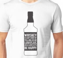 Whiskey Quote Unisex T-Shirt
