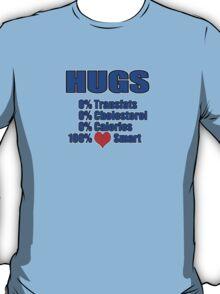 hugs - heart healthy T-Shirt