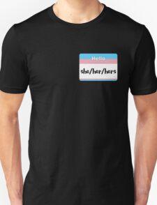 Trans Pride Pronoun Nametag - she/her/hers Unisex T-Shirt