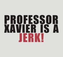 Kitty Pryde - Professor Xavier is a Jerk! by fandangno