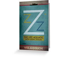 The Life Aquatic With Steve Zissou - Wes Anderson  Greeting Card