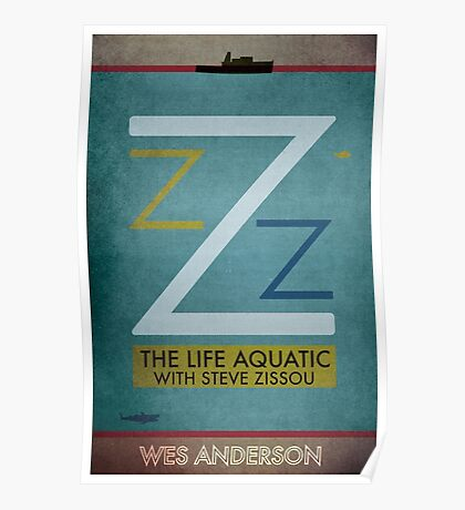 The Life Aquatic With Steve Zissou - Wes Anderson  Poster