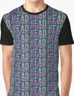 Read at Your Library Graphic T-Shirt