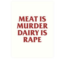 MEAT IS MURDER Art Print