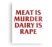 MEAT IS MURDER Metal Print