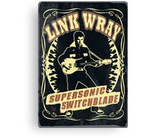 Link Wray (Supersonic Switchblade) Vintage Canvas Print