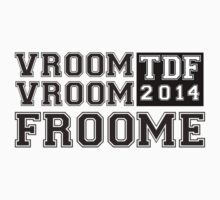 Vroom Vroom Froome! by Ssquared