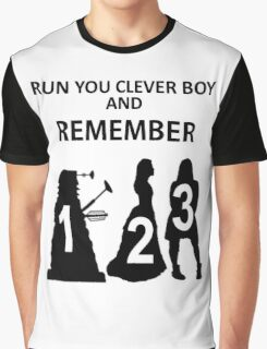Run You Clever Boy And Remember Graphic T-Shirt