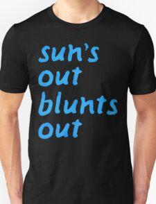 sun's out blunts out Unisex T-Shirt