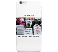 This is why I need childism! (Feminism parody) iPhone Case/Skin