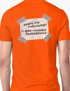 How's My Marching? Unisex T-Shirt