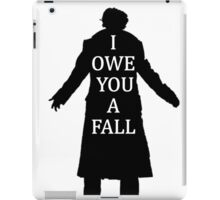 I Owe You A Fall iPad Case/Skin