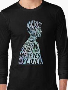 I Know What You Did Last Summer Long Sleeve T-Shirt