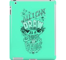 All I Can Draw iPad Case/Skin